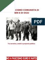 L'ANTIFASCISMO COMUNISTA DI IERI E DI OGGI