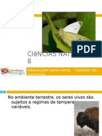 Powerpoint nr. 2 - Interacções seres vivos -Factores do Ambiente - Temperatura