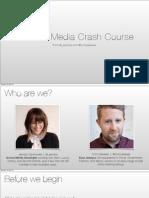 Social Crash Course / Social for Startups