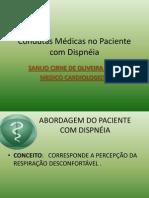 Condutas Médicas no paciente com dispnéia.Curso de Condutas Médicas nas Intercorrências em Paciente Internado.CREMEC (1).ppt