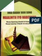 Inka Badan 1000 Suno Maalintii Iyo Habeenkii