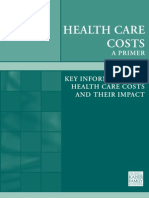 Healthcare Costs Key Information on Healthcare Costs and Their Impact