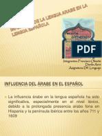 INFLUENCIA DE LA LENGUA ARABE EN LA LENGUA ESPAÑOLA