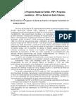 Estratégia Programa Saúde da Família e Programa de Agentes Comunitários - PACS