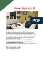 Rosana Cueva; Regia a Los 50