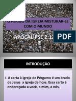 7º Estudo de Apocalipse - O perigo da Igreja misturar-se como o mundo