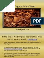 WV Glass Town Huntington