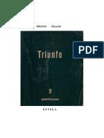 Quoist Michel Triunfo