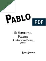Pablo a La Luz de Las Fuentes Judias