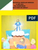 "Bahan Kreativitas Sekolah Minggu 12 Mei 2013 ""Yesus Naik Ke Surga"" PIA Kumetiran"