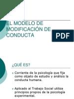 EL MODELO DE MODIFICACIÓN  DE CONDUCTA (1)