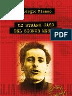Lo Strano Caso Del Signor Mesina-Giorgio Pisano