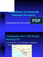 Rehabilitation of Seismically Damaged Structures