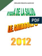 Proyecto+Vigia+de+La+Salud+2012