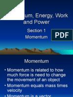 Momentum Impulse Energy Work Power