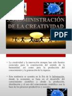 ADMINISTRACION DE LA CREATIVIDAD.pptx