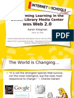 Transforming the School Library Media Center With Web 2.0