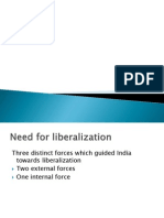 Need and Policies of liberalisation