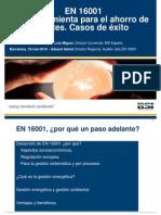 En 16001 Herramienta Ahorro & Casos Exito