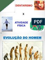 SEDENTARISMO E  ATIVIDADE FÍSICA