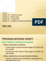 Eng 102 15Variety 9ParallelIdeas 31Prepositions DanglingModifiers