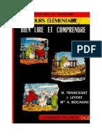 Langue Française Lecture Courante CE1 Bien Lire et Comprendre Tranchart OGE (BD) 1964