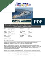 270' Orucoglu Yacht & Marine Construction Miss Tor 2011