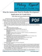 Original What Do Adolescents Need for Healthy Development Implications for Youth Policy