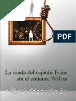 La ronda del capitán Frans sin el teniente Willen - novela de Miguel Antonio Amador