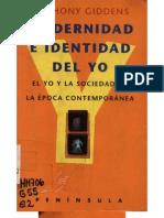 79651473 Giddens Modernidad e Identidad Del Yo El Yo y La Sociedad en La Epoca Contemporanea