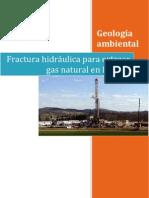 Fractura hidráulica , fracking