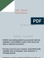 Introducere -Igiena - Curs Nr 1