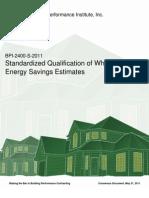 BPI-2400-S-2011 Standardized Qualification of Whole House Energy Savings Estimates
