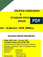 Etika Profesi Kebidanan & Standar Profesi Bidan