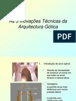 Inovacoes_Tecnicas_da_Arquitectura_Gotica.pptx