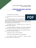 ESTUDO SOBRE PASSES  - Quando o Médium não deve aplicar Pass