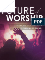 The Future of Worship by Nathan Byrd
