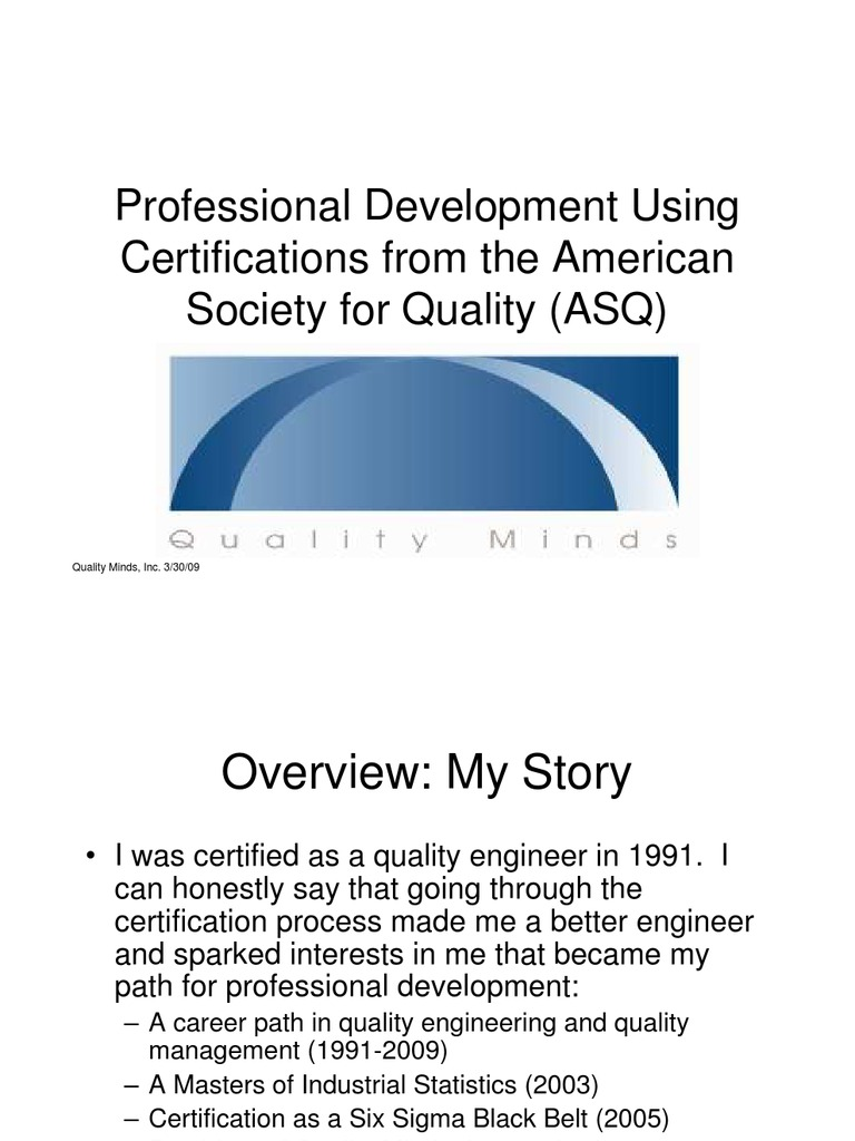 Professional Development Through Asq Certification Exams Six Sigma