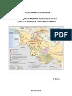 Realitati Geostrategice in Caucazul de Sud.  Conflicte inghetate