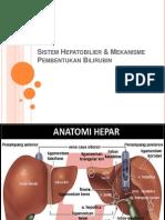 Sistem Hepatobilier & Mekanisme Pembentukan Bilirubin