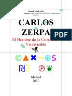 CARLOS ZERPA El Hombre de La Crisoledad Visinvisible