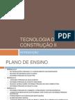 TECNOLOGIA DA CONSTRUÇÃO II - INTRODUÇÃO.pptx