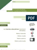 MAV2-Tipos de medios audiovisuales.  Importancia y análisis de los medios.  Funciones de los medios audiovisuales