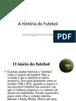 A história do Futebol.pptx