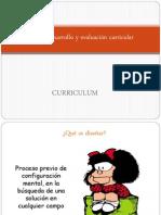 Diseño, desarrollo y evaluación curricular