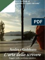 L' Arte Dello Scrivere - Saggio Sulla Scrittura Creativa