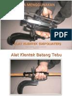 Alat Klentek (Untuk Tebu)
