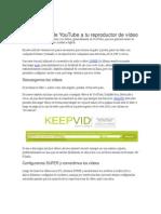 BAJAR  vídeos de YouTube a tu reproductor de vídeo