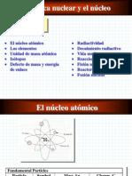 La física Nuclear y el Núcleo