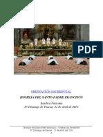 Homilía del Santo Padre Francisco - Ordenación Sacerdotal - 21 de Abril 2013